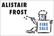 Alistair Frost Fire Sale H040